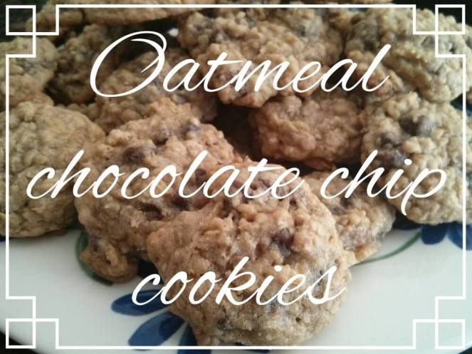 Oatmeal Chocolate Chip Cookies | lookingjoligood.woordpress.com