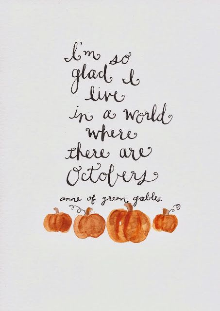 I'm so glad I live in a world where there are Octobers | lookingjoligood.wordpress.com