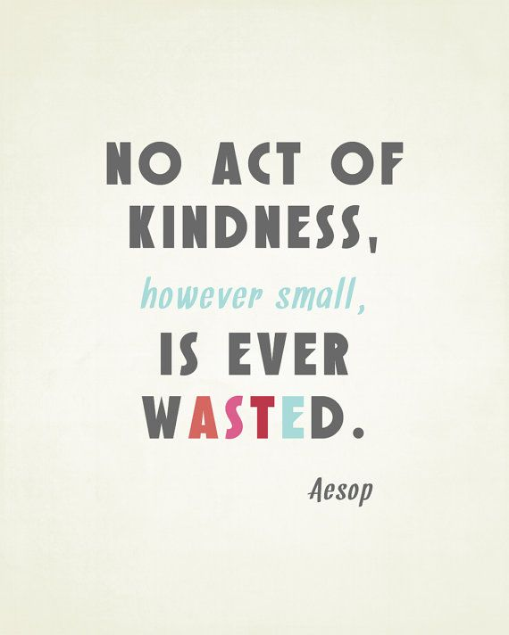 No act of Kindness is ever wasted | lookingjoligood.wordpress.com