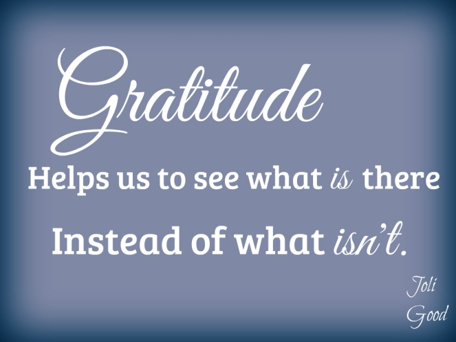 Be Grateful | Thanksgiving quote | lookingjoligood.wordpress.com