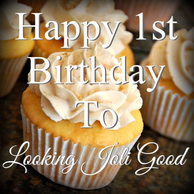 Happy 1st Birthday to Looking Joli Good!