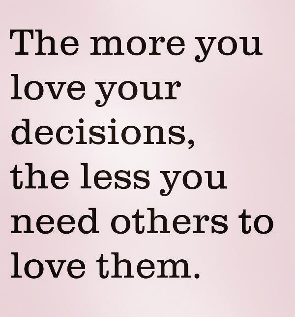 love your choices | lookingjoligood.wordpress.com