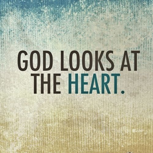 God looks on the heart | lookingjoligood.wordpress.com