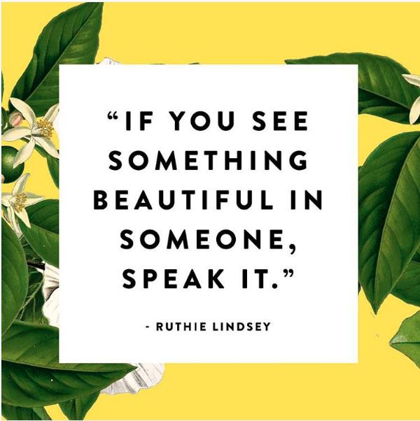 if you see beauty speak it | lookingjoligood.wordpress.com