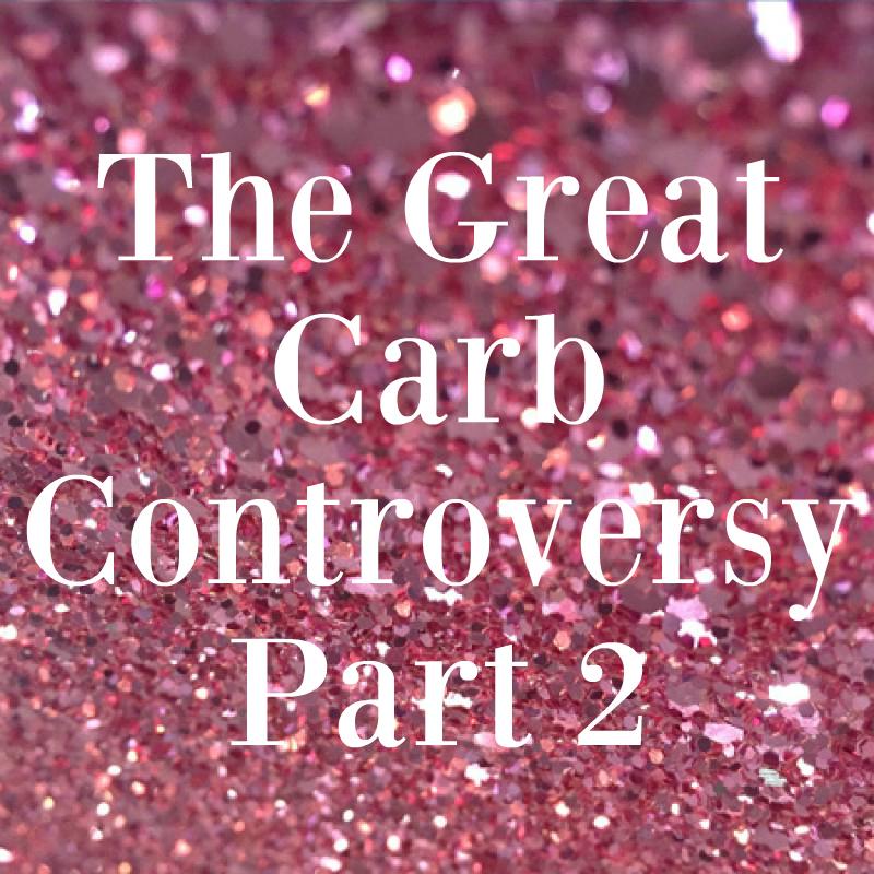 Carb controversy | lookingjoligood.blog