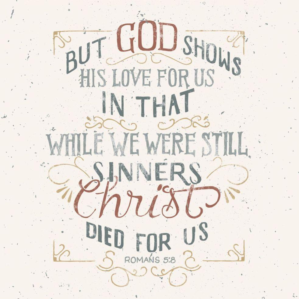 Romans 5:8   lookingjoligood.blog