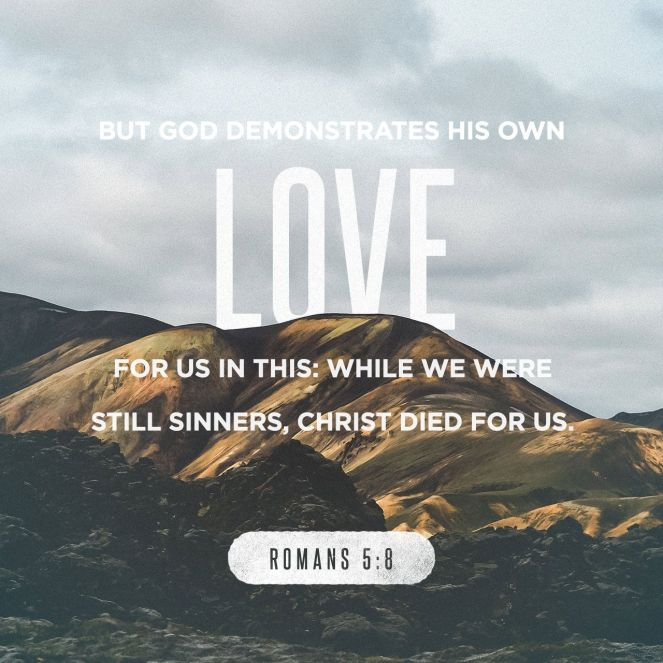 Romans 5:8 | lookingjoligood.blog