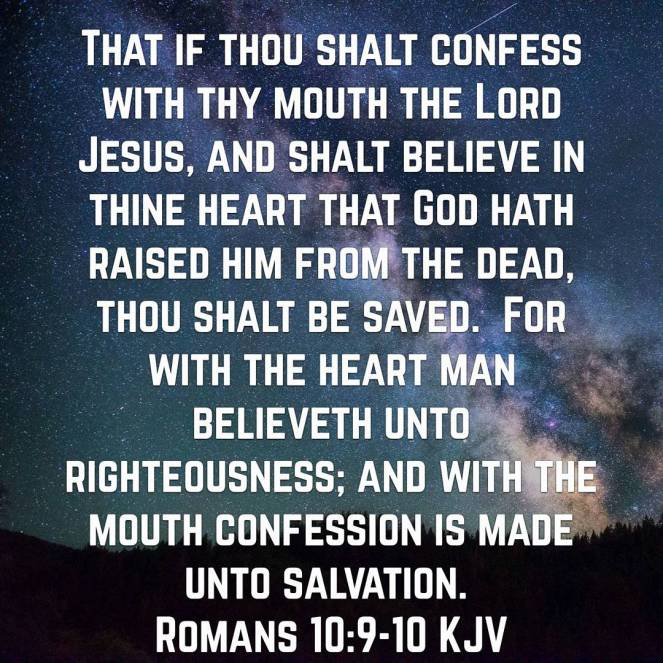 Romans 10:9-10 | lookingjoligood.blog