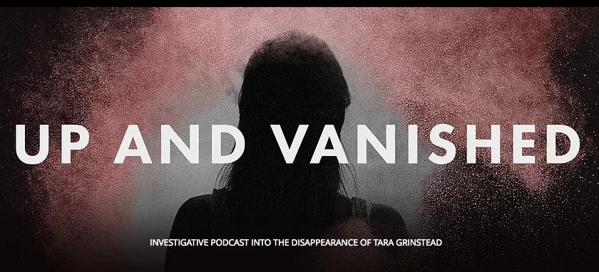 up and vanished podcast | lookingjoligood.blog