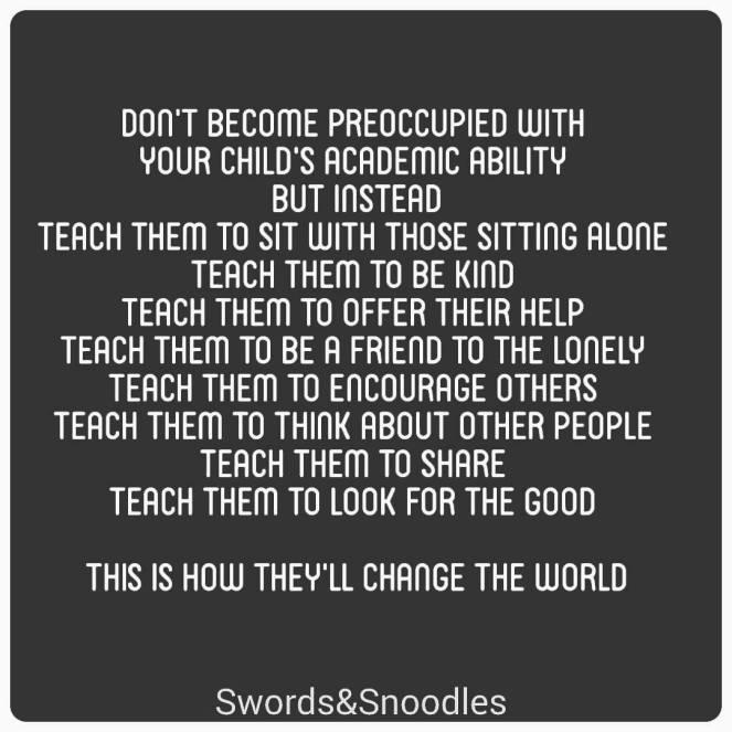 Teach your children | lookingjoligood.blog