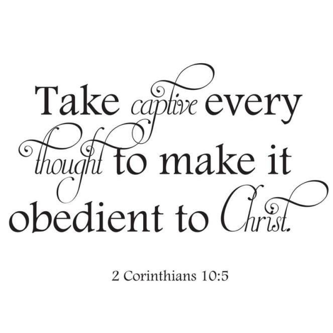2 corinthians 10:5 | lookingjoligood.blog