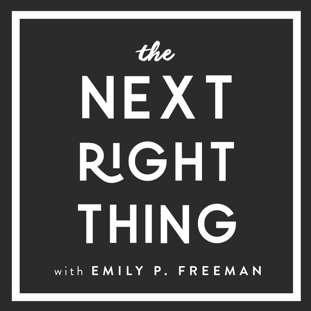 the next right thing podcast | lookingjoligoods.blog