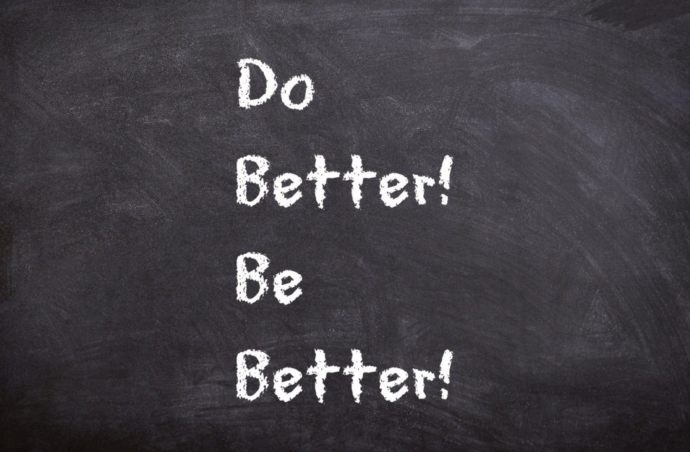 do better! Be better! | lookingjoligod.blog