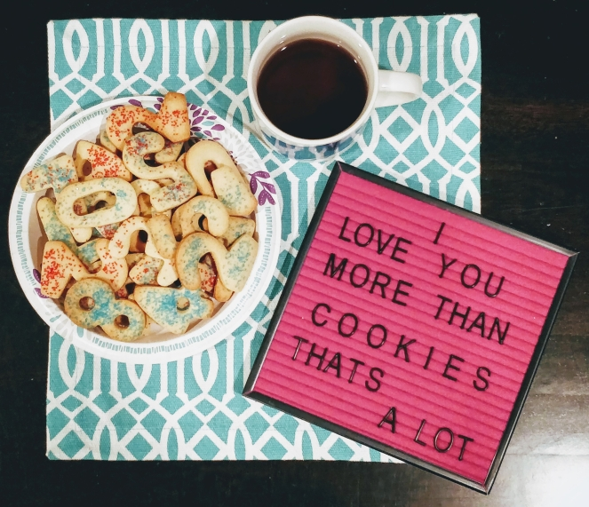 I love you more than cookies... | lookingjoligood.blog