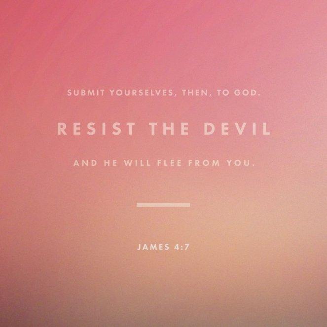 James 4:7 | lookingjoligood.blog