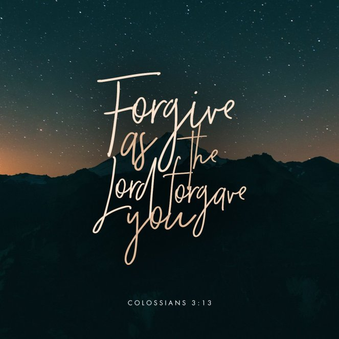 Colossians 3:13 | lookingjoligood.blog
