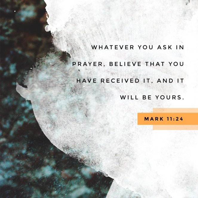 Mark 11:24 | lookingjoligood.blog