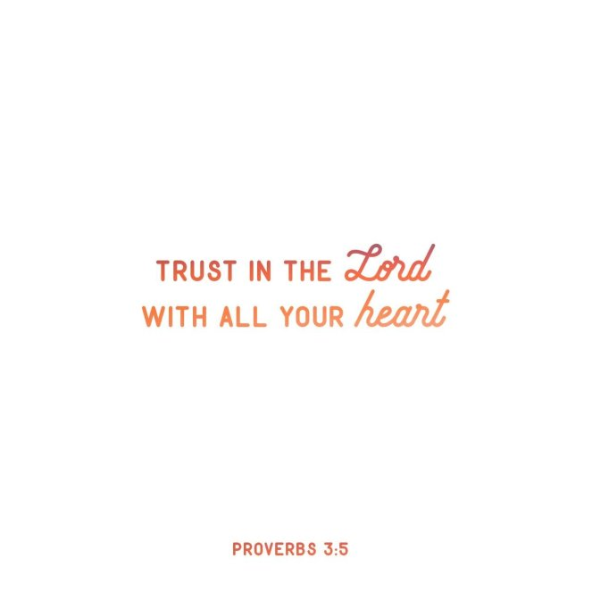 Proverbs 3:5‭-‬7 | lookingjoligood.blog