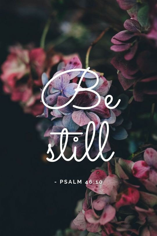 peace be still Ps 46:10 | lookingjoligood.blog