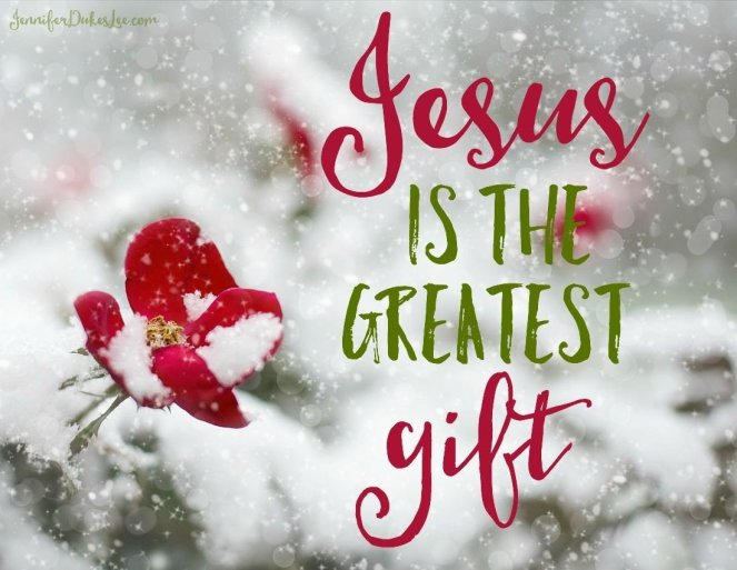 Jesus is the greatest gift | lookingjoligood.blog