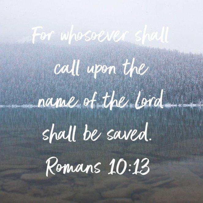 Romans 10:13 | lookingjoligood.blog