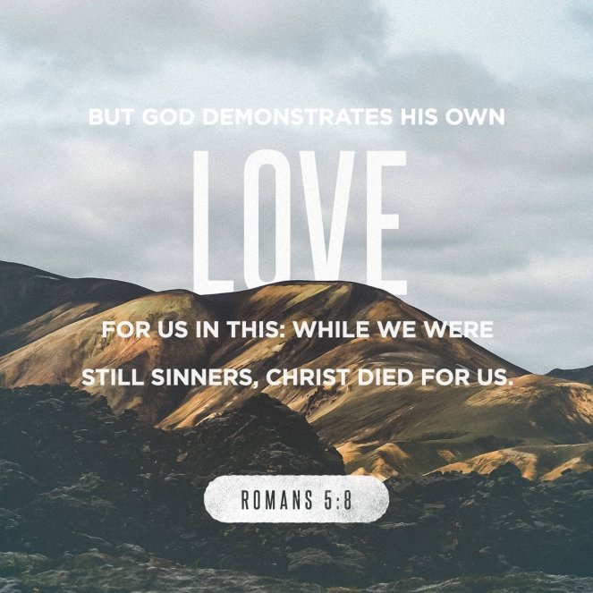 Romans 5:8 | lookingjoligood.blog