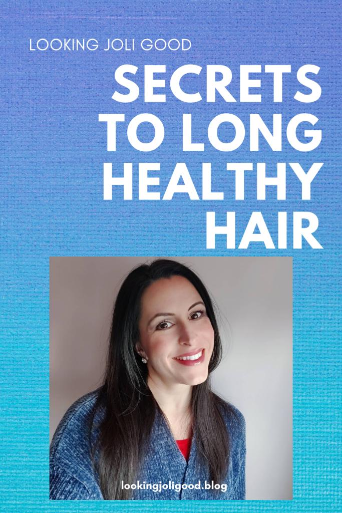 secrets to long healthy hair   lookingjoligood.blog