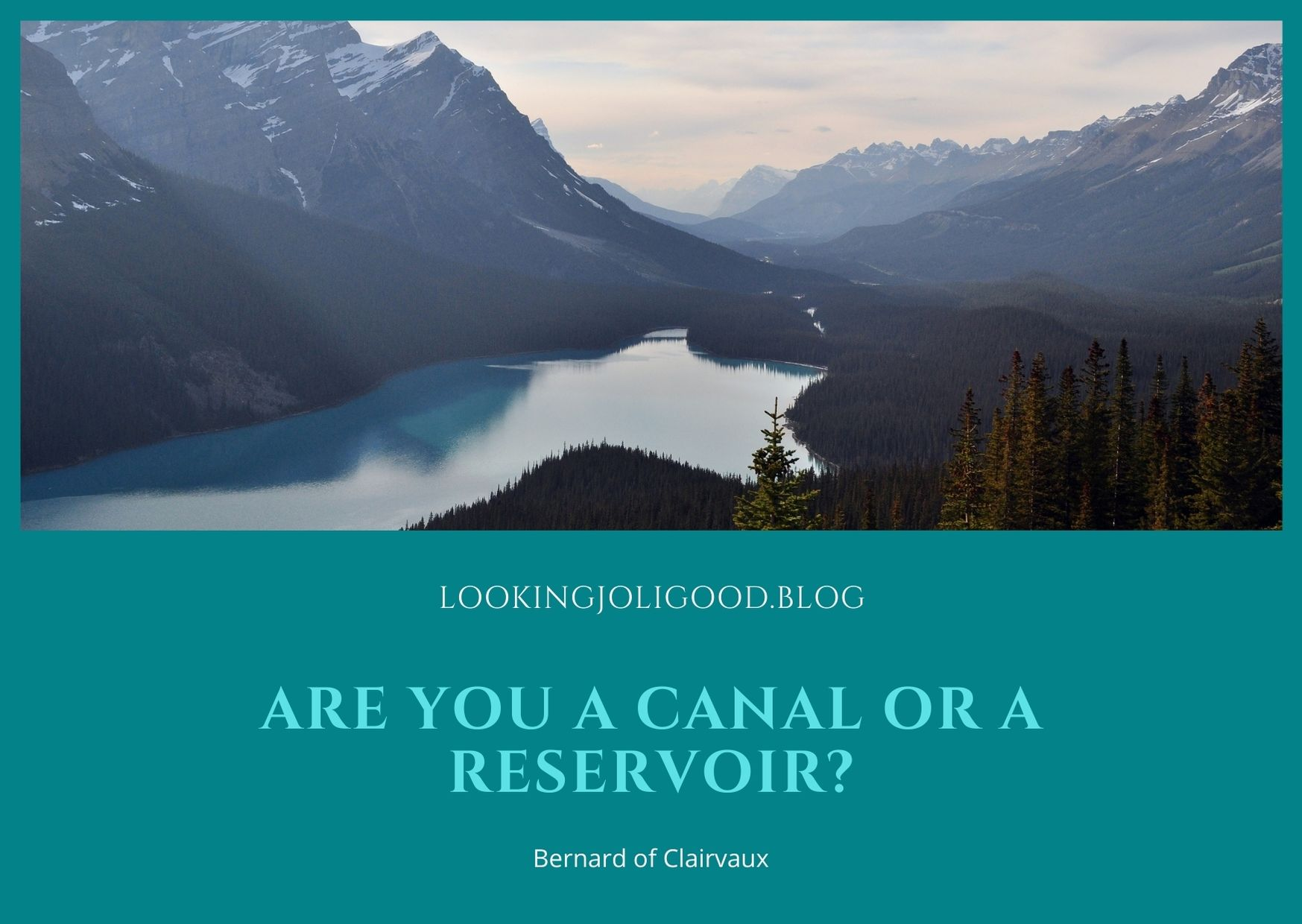 A Canal or A Reservoir: Do not try to be more generous than God   lookingjoligood.blog